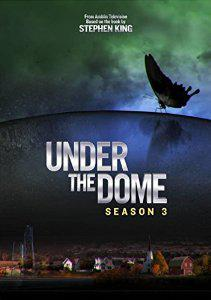 Under The Dome Saison 3 vf