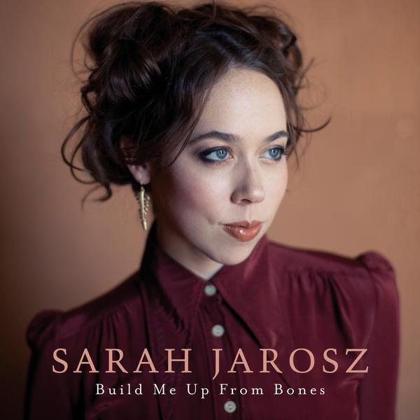 Sarah Jarosz - Build Me Up From Bones (2013) [MULTI]