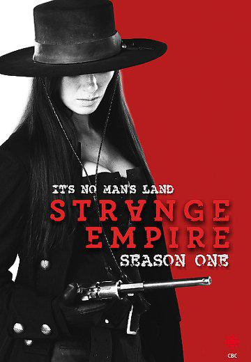 Strange Empire – Saison 1