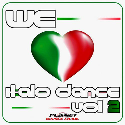 We Love Italo Dance Vol 2 (2014)