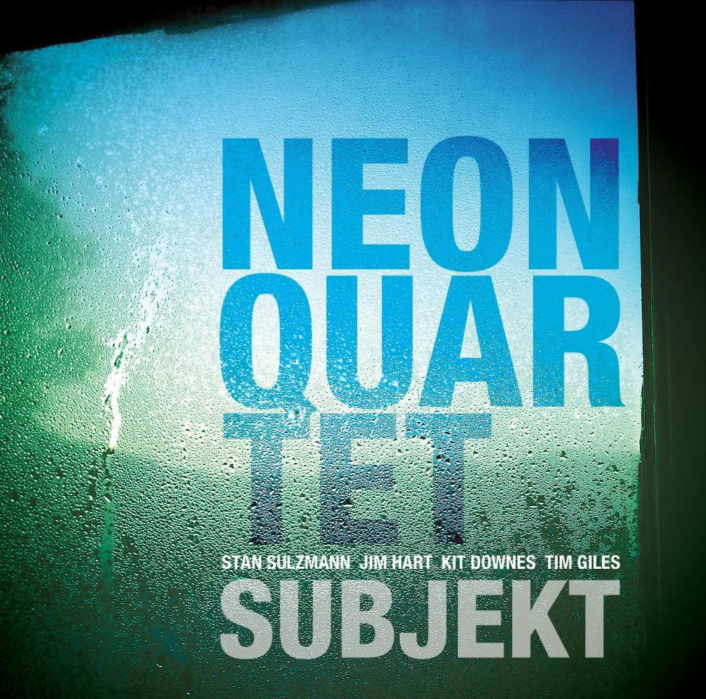 Neon Quartet - Subjekt (2013) [MULTI]
