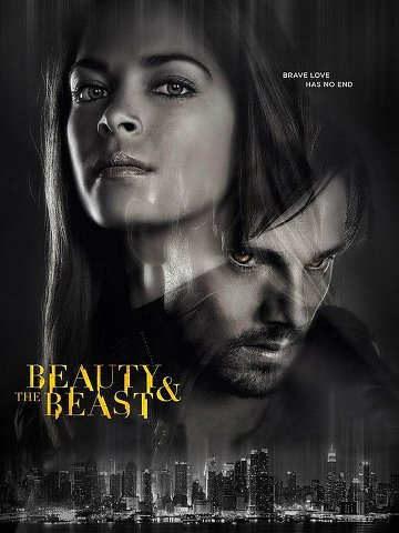 Beauty and The Beast (2012) - Saison 4 [13/??] VOSTFR | Qualité HDTV