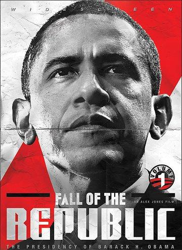 Fall of the Republic: The Presidency of Barack H. Obama [DVDrip] [Vostfr]