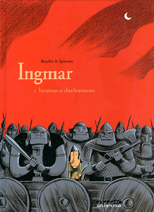 Ingmar - Tome 1 - Invasions et Chuchotements