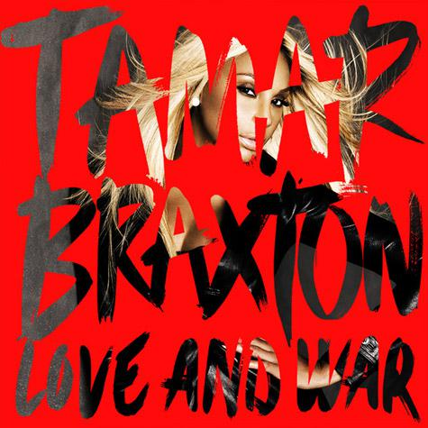 Tamar Braxton - Love And War (2013) [MULTI]