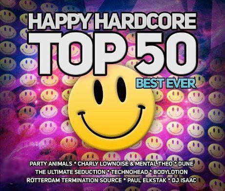 Happy Hardcore Top 50 Best Ever (2013)