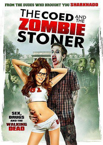 The Coed and the Zombie Stoner (Vostfr)