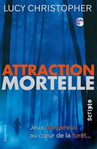 Lucy Christopher - Attraction mortelle