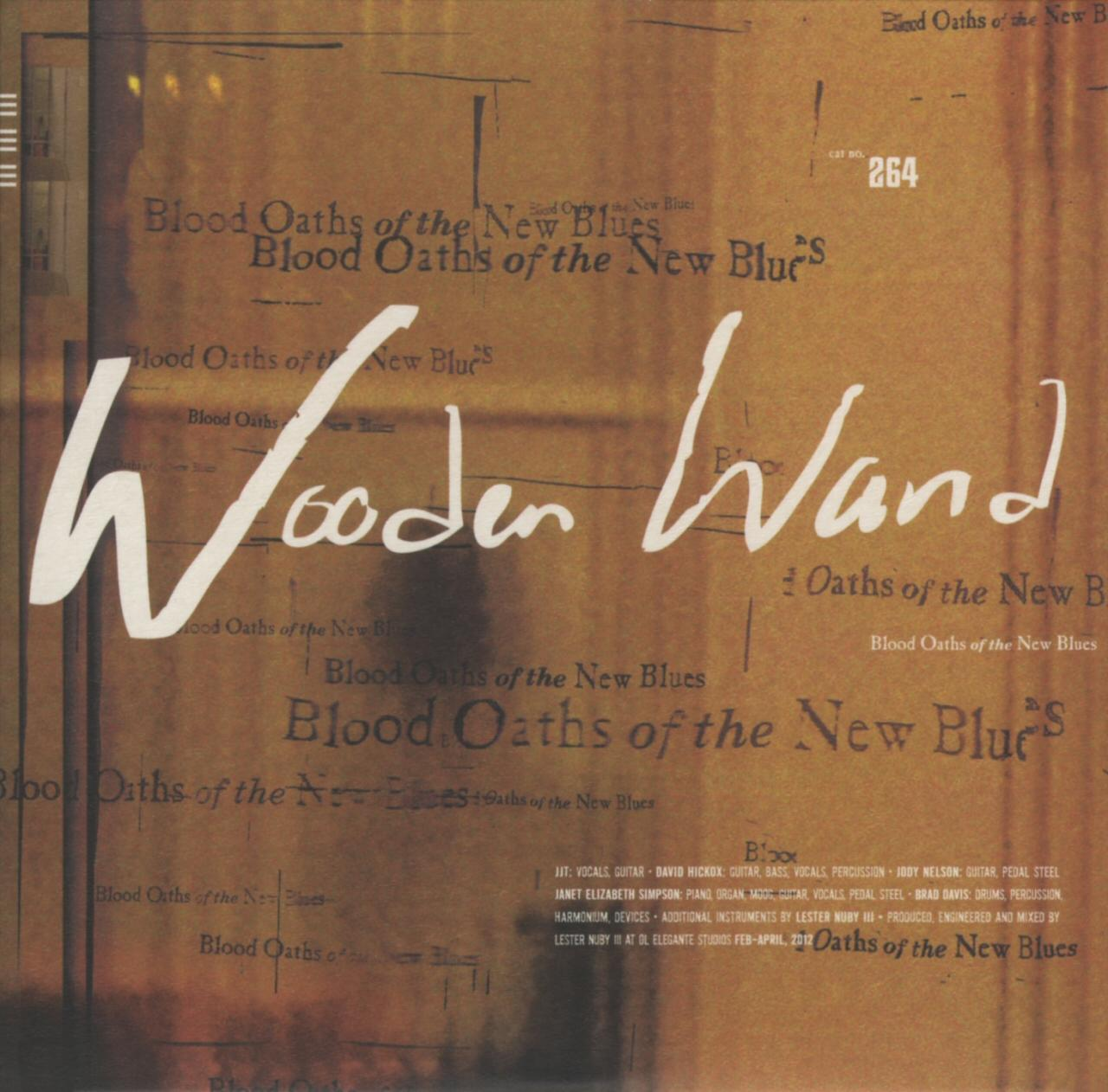 Wooden Wand - Blood Oaths Of The New Blues (2013) [MULTI]