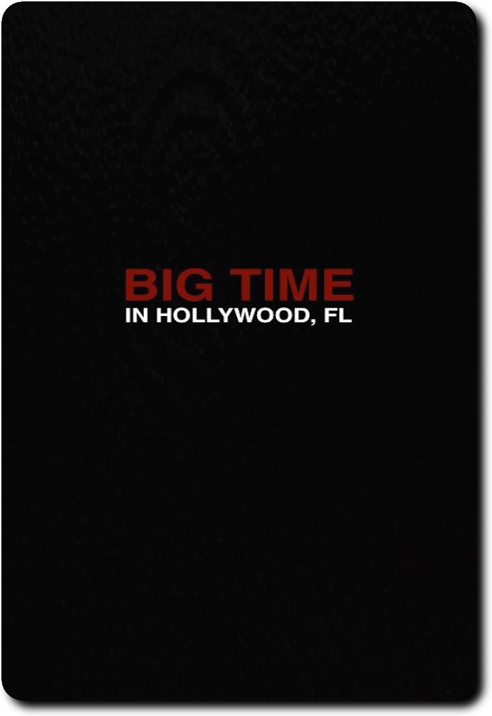 Big Time in Hollywood FL – Saison 1 (Vostfr)