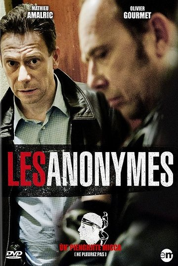 Les Anonymes - Un Pienghjite Micca streaming dvdrip