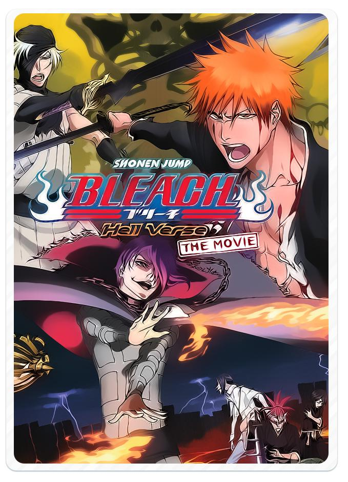 Bleach Film 4 : Hell Chapter