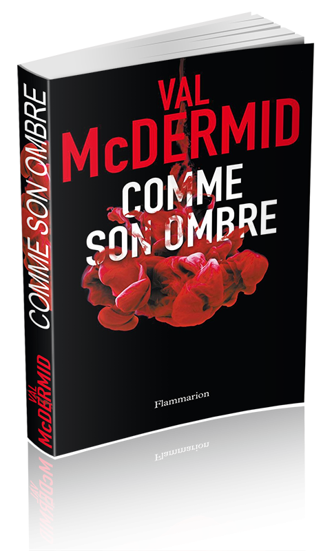 Val McDermid - Comme son ombre