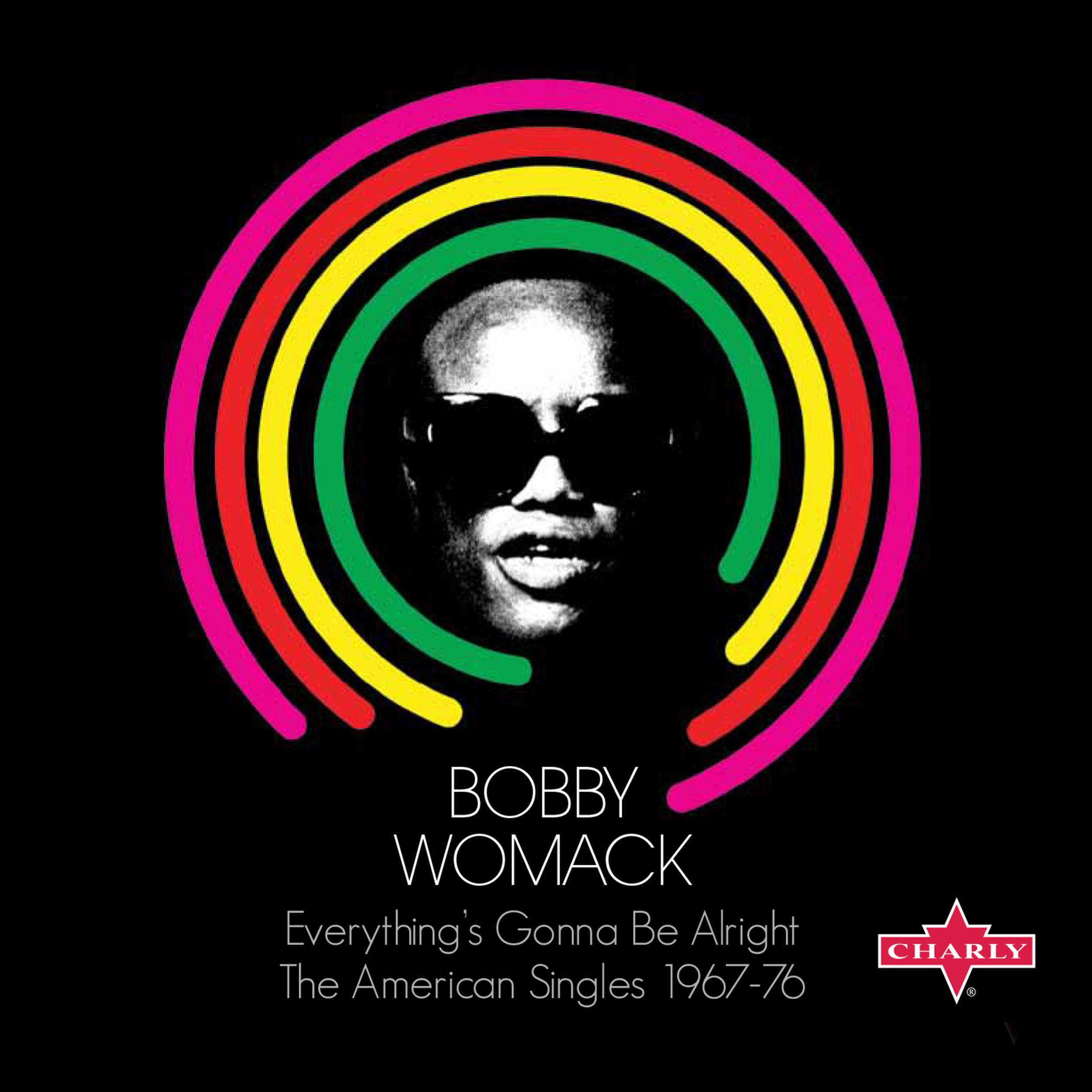Bobby Womack - Everythings Gonna Be Alright The American Singles 1967-76 (2013) [MULTI]