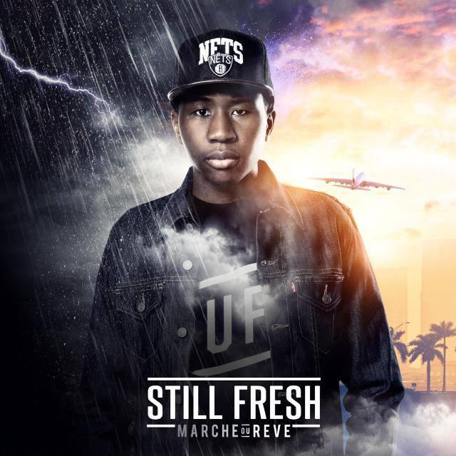 Still Fresh - Marche Ou Reve (2013) [MULTI]