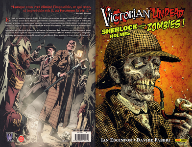 Victorian Undead - Tome 1 - Sherlock Holmes Contre les Zombies