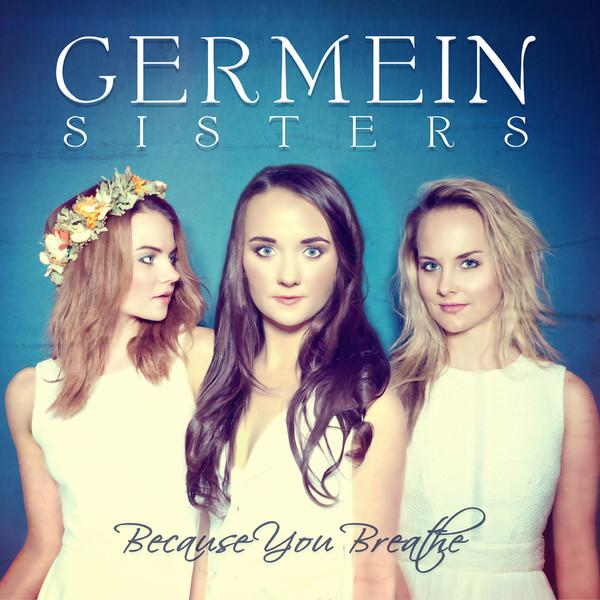 Germein Sisters - Because You Breathe (2013) [MULTI]