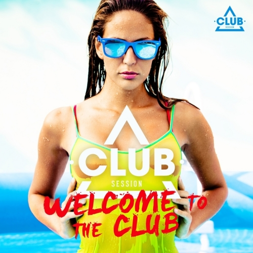[Multi] Welcome To The Club Vol.5 (2013)