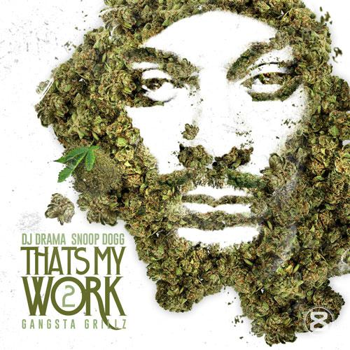 Snoop Dogg - Thats My Work 2 (2013) [MULTI]