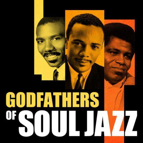 Godfathers of Soul Jazz (2014)