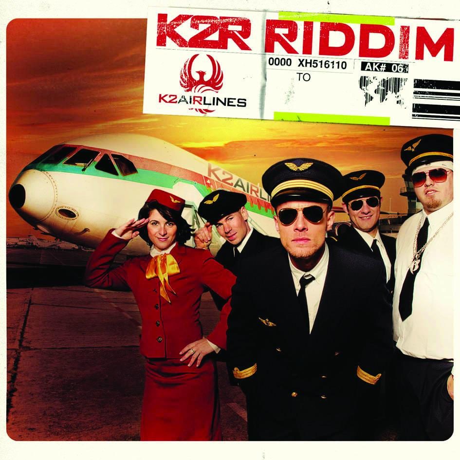 K2R Riddim  - K2 Airlines [MULTI]