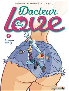Docteur Big Love-Tome 2