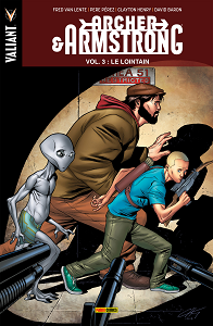 Archer & Armstrong - Tome 3 - Le Lointain