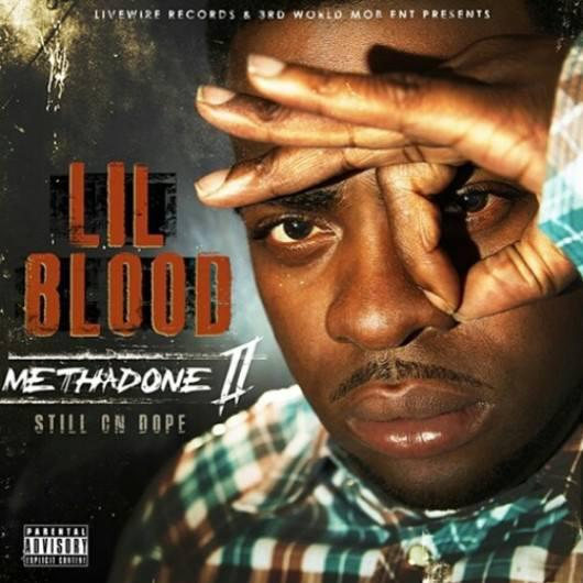 Lil Blood - Methadone II-Still On Dope (2013) [MULTI]