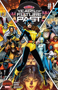 Years of Future Past - Tome 1 - Secret Wars