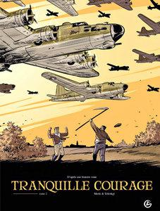 Tranquille courage - Complete [02 Tomes] [BD]