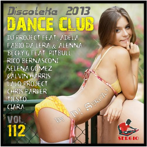Discoteka 2013 Dance Club Vol 112 (2013) [MULTI]