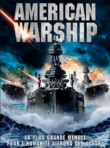 telecharger American Warship french dvdrip gratuitement American Battleship truefrench BDRIP BRRIP streaming torrent download gratuit