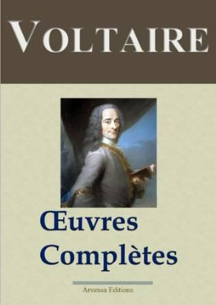 Voltaire - Oeuvres Complètes