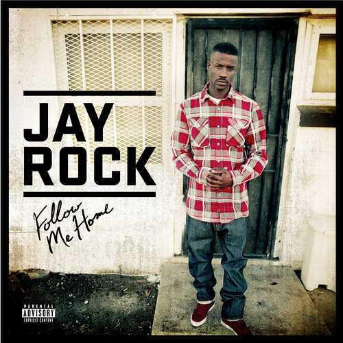 Jay Rock - Follow Me Home [MULTI]