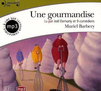 Une gourmandise [Audiobook]