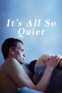 It's All So Quiet (Vostfr)
