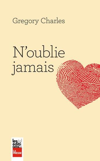 Charles Gregory - N'oublie jamais