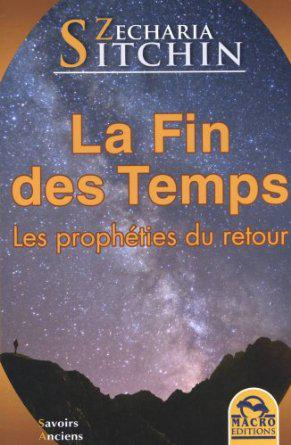 La Fin des temps - Zecharia Sitchin