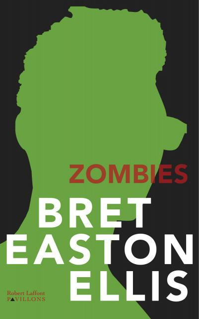 Bret Easton Ellis - Zombies
