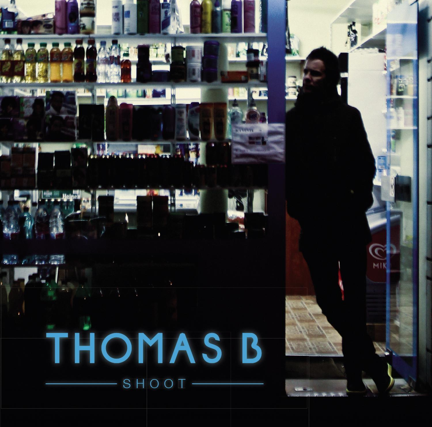 Thomas B - Shoot (2014) [MULTI]