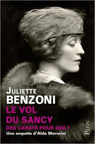 Juliette Benzoni - Le vol du Sancy (2016)