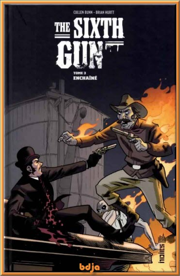 The Sixth Gun Tomes 01 à 04 [COMIC][MULTI]