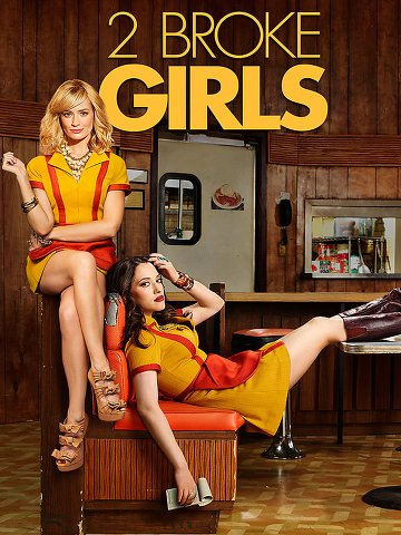 2 Broke Girls - Saison 6 [04/??] FRENCH | Qualité HDTV