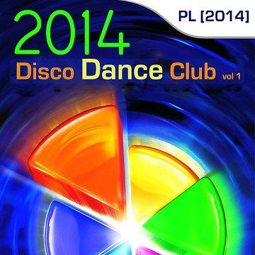 [MULTI] Disco Dance Club vol 1 PL (2014)