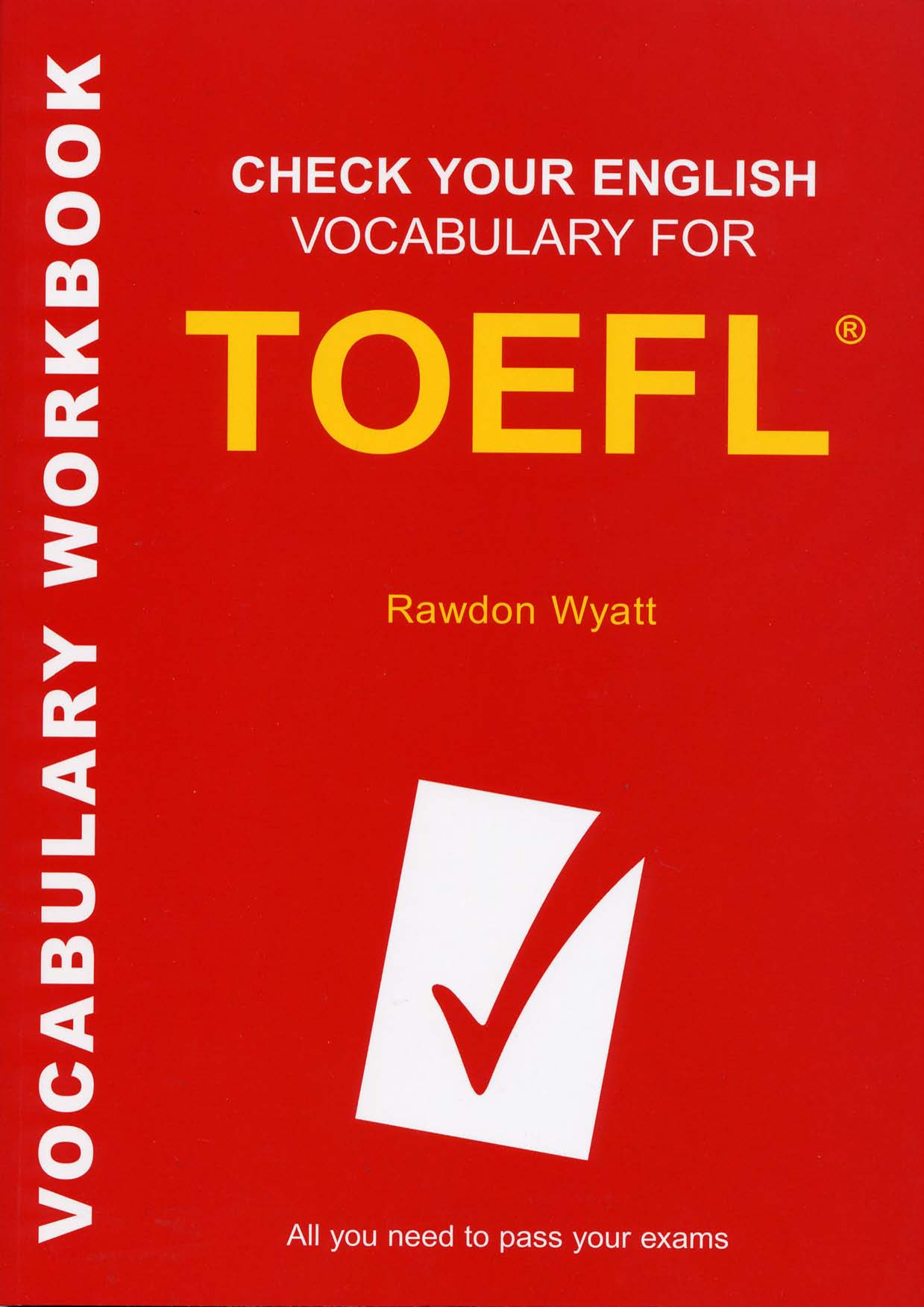 Check Your English Vocabulary for TOEFL - Révisez votre vocabulaire d'anglais pour le TOEFL
