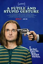 A Futile And Stupid Gesture (vostfr)