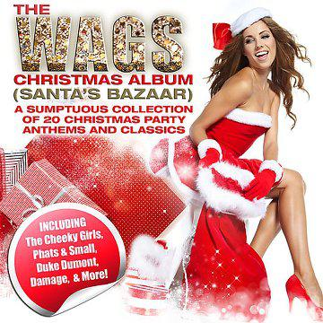 [MULTI] The Wags Christmas Album (Santa's Bazaar) (2013)