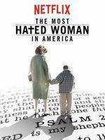 The Most Hated Woman In America (Vostfr)