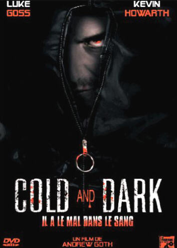 Cold and Dark [DVDRiP] [FRENCH] [MULTI]