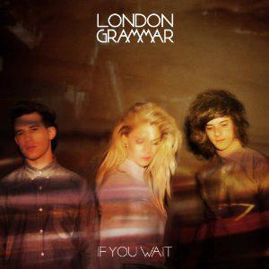 London Grammar - If You Wait  (2013) [MULTI]